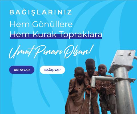 su kuyusu açtırmak - su kuyusu bağışı - avrupa yardım vakfı